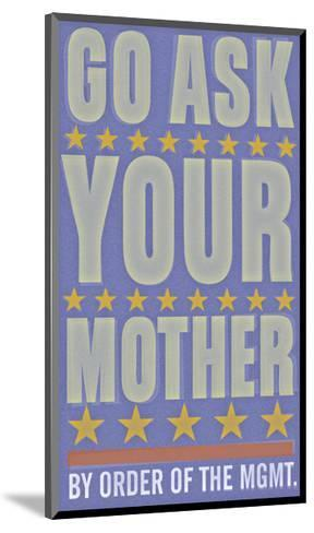 Go Ask Your Mother-John Golden-Mounted Giclee Print