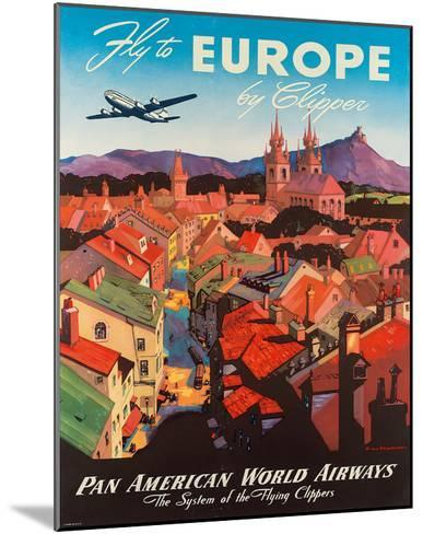 Pan American: Fly to Europe by Clipper, c.1940s-M^ Von Arenburg-Mounted Giclee Print
