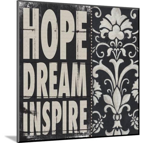 Hope Dream Inspire-Stephanie Marrott-Mounted Art Print