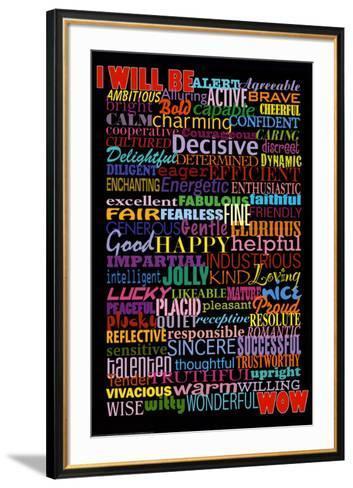 I Will Be (Motivational List) Art Poster Print--Framed Art Print