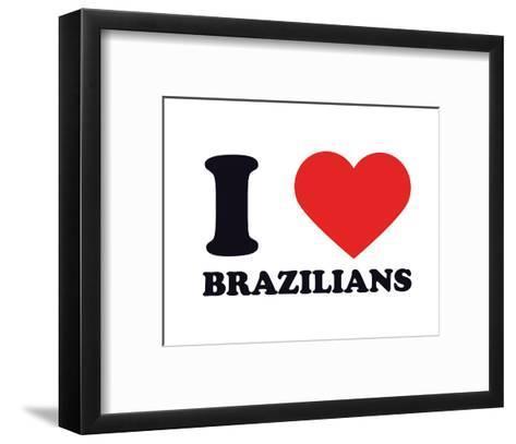 I Heart Brazilians--Framed Art Print