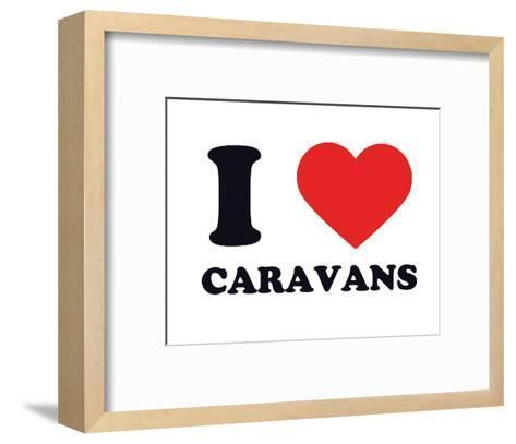 I Heart Caravans--Framed Art Print