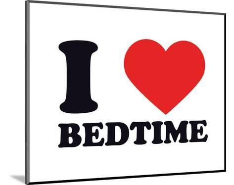 I Heart Bedtime--Mounted Giclee Print