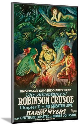 The Adventures Of Robinson Crusoe - 1922--Mounted Art Print