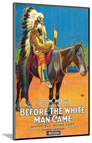 Before The White Man Came - 1920--Mounted Giclee Print