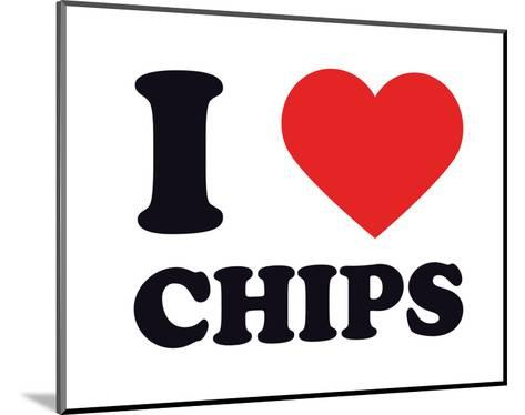 I Heart Chips--Mounted Giclee Print