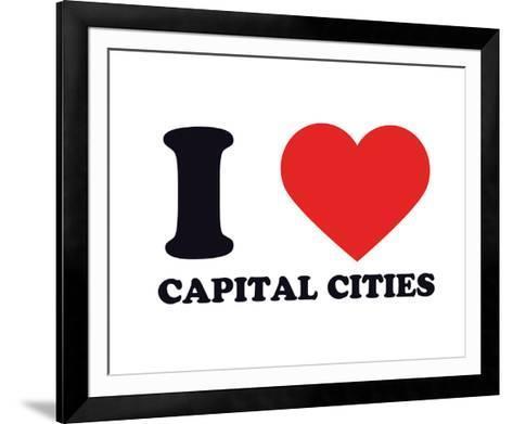 I Heart Capital Cities--Framed Art Print