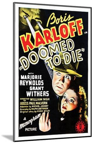 Doomed To Die - 1940--Mounted Giclee Print