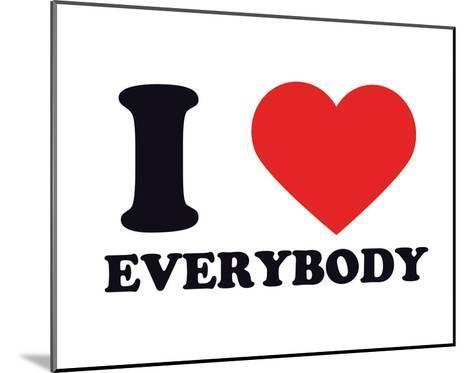 I Heart Everybody--Mounted Giclee Print
