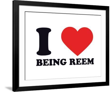 I Heart Being Reem--Framed Art Print