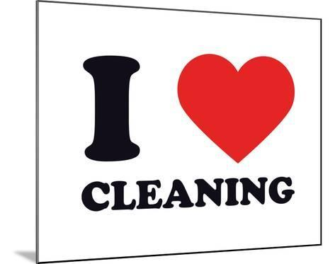 I Heart Cleaning--Mounted Giclee Print