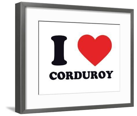 I Heart Corduroy--Framed Art Print