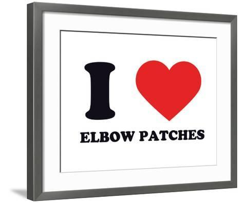 I Heart Elbow Patches--Framed Art Print