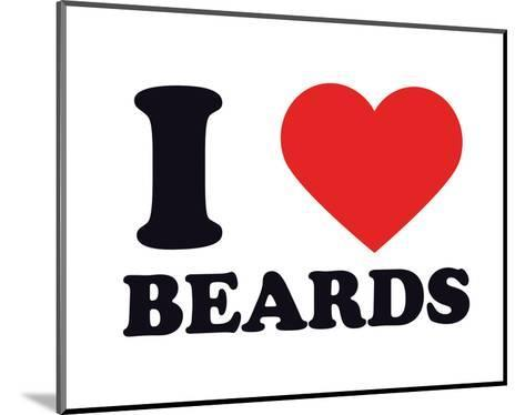 I Heart Beards--Mounted Giclee Print