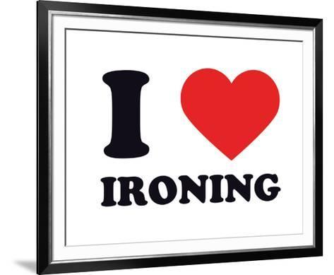 I Heart Ironing--Framed Art Print