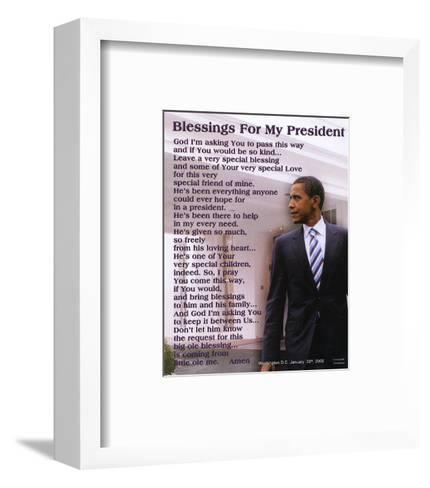 Barack Obama Blessings for My President--Framed Art Print