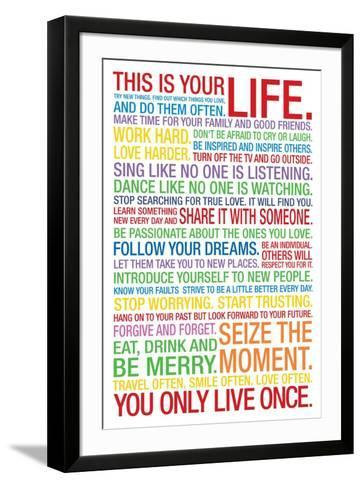 This is Your Life--Framed Art Print
