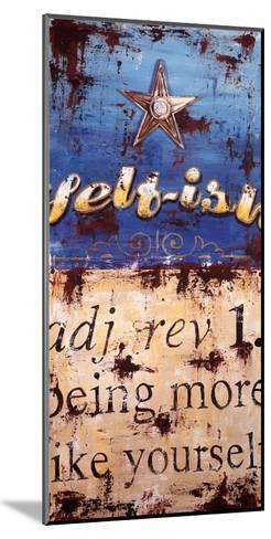 Self-ish-Rodney White-Mounted Giclee Print