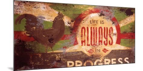 Always In Progress-Rodney White-Mounted Giclee Print