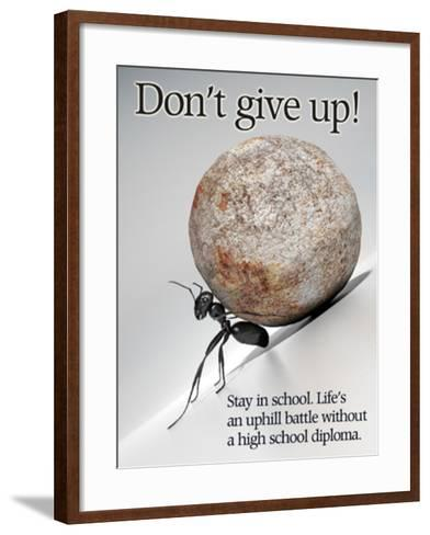 Don't Give Up--Framed Art Print