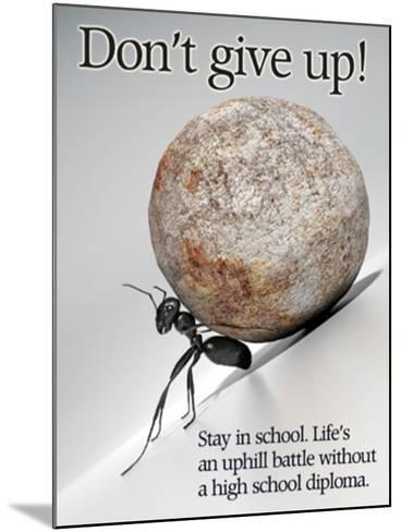 Don't Give Up--Mounted Art Print