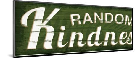 Random Kindness-Jennifer Pugh-Mounted Art Print