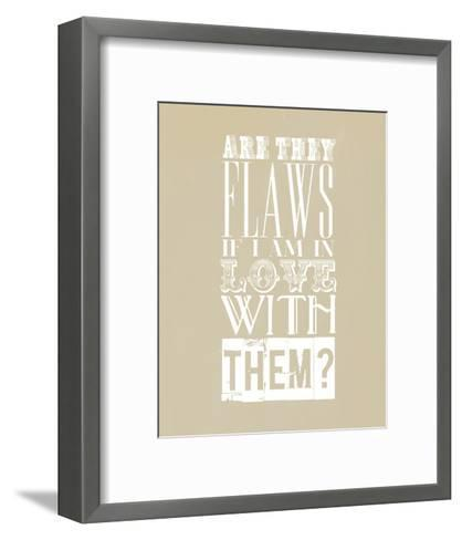 Are They Flaws--Framed Art Print