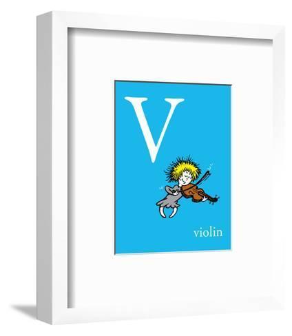 V is for Violin (blue)-Theodor (Dr. Seuss) Geisel-Framed Art Print