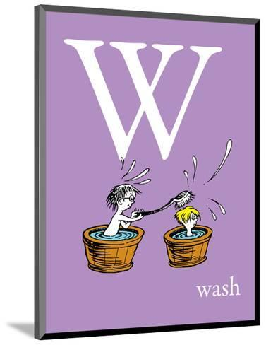 W is for Wash (purple)-Theodor (Dr. Seuss) Geisel-Mounted Art Print