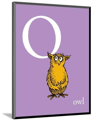 O is for Owl (purple)-Theodor (Dr. Seuss) Geisel-Mounted Art Print