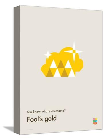 You Know What's Awesome? Fool's gold (Gray)-Wee Society-Stretched Canvas Print