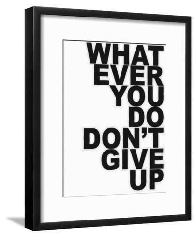 Don't Give Up-Taylor Greene-Framed Art Print
