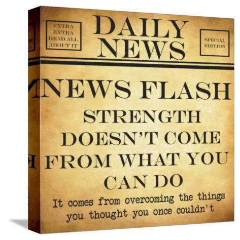News Flash - Strength-Taylor Greene-Stretched Canvas Print