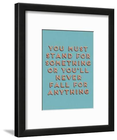 Stand for Something--Framed Art Print