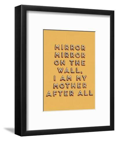 Mirror Mirror--Framed Art Print