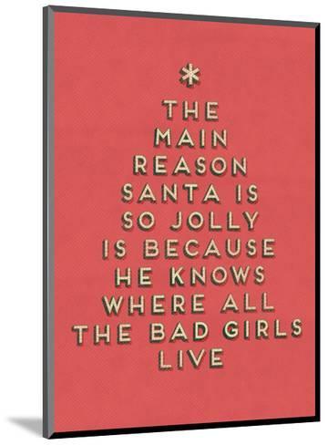 Santa is Jolly--Mounted Art Print