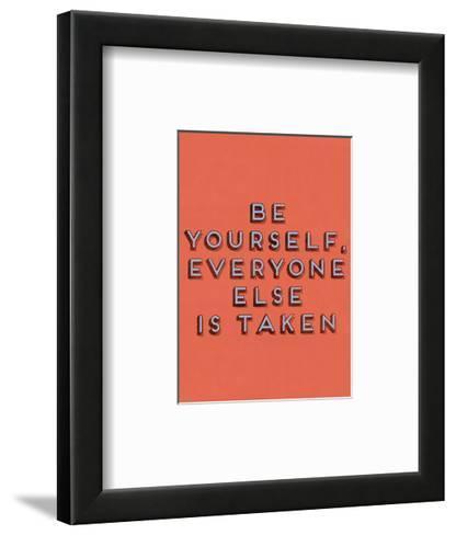 Be Yourself--Framed Art Print