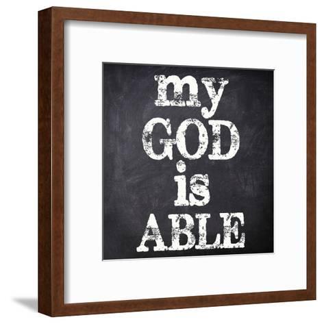 My God Is Able-Taylor Greene-Framed Art Print