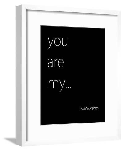 You Are My Sunshine-Kristin Emery-Framed Art Print