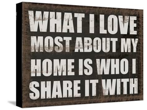 What I Love-Taylor Greene-Stretched Canvas Print