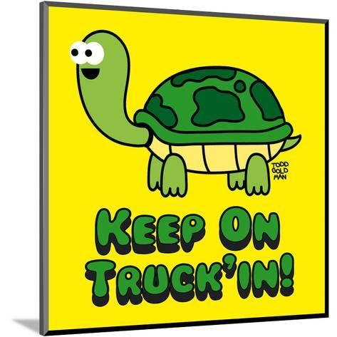 Keep on Truck'in!-Todd Goldman-Mounted Art Print