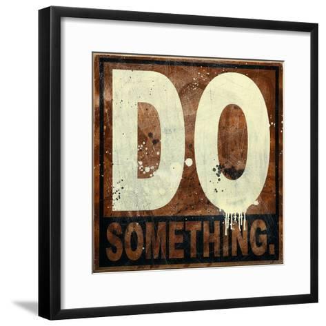 Do Something-Daniel Bombardier-Framed Art Print