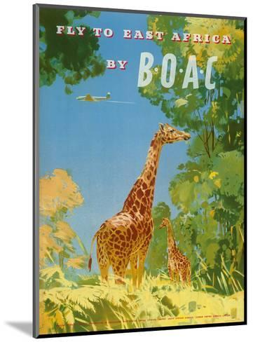 British Overseas Airways Corporation - Fly to East Africa by BOAC - Giraffes-Frank Woutton-Mounted Art Print