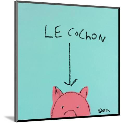 Le Cochon-Brian Nash-Mounted Art Print