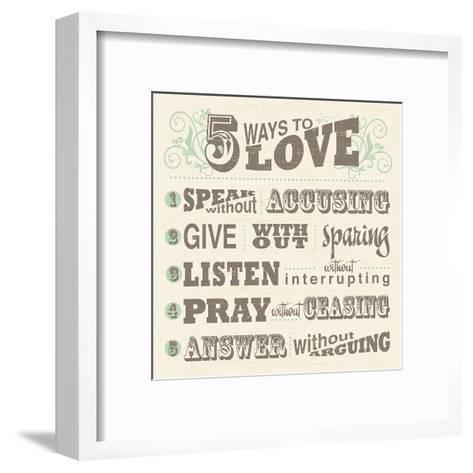 Five Ways to Love--Framed Art Print
