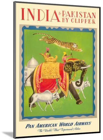 India and Pakistan by Clipper - Pan American World Airways--Mounted Art Print