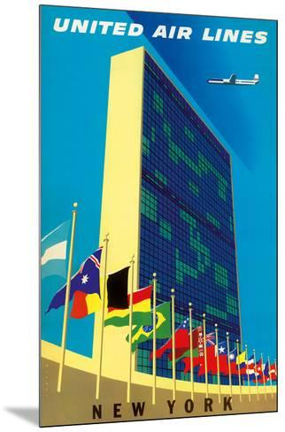 United Nations Building, New York - United Air Lines-Joseph Binder-Mounted Giclee Print