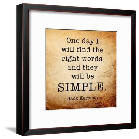 One Day - Jack Kerouac Classic Quote-Jeanne Stevenson-Framed Art Print