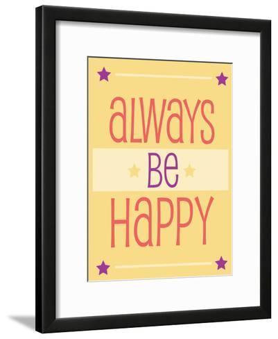 Always Be Happy-Jody Taylor-Framed Art Print