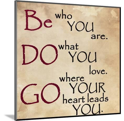 Be Do and Go-Jean Olivia-Mounted Art Print